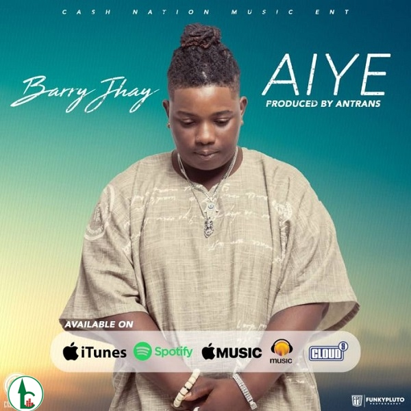 Barry Jhay – Aiye (Prod. Antras) <br><noscript><img width=